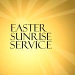 Sunrise Service (7:00-7:30AM, Sunday, April 16 @ Marion Town Park)