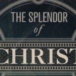 """""""THE SPLENDOR OF OUR RISEN CHRIST"""" Sermon Series"""